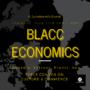 BLACC ECONOMICS: Table Conversations on Culture & Commerce image